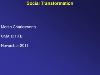 Martin Charlesworth CMA at HTB November 2011