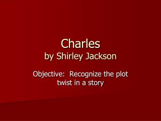 Charles by Shirley Jackson