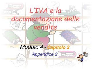 L'IVA e la documentazione delle vendite