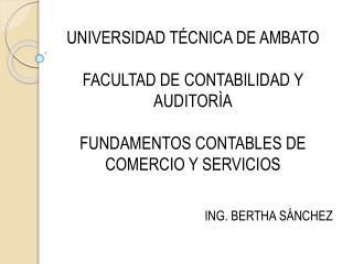 UNIVERSIDAD TÉCNICA DE AMBATO FACULTAD DE CONTABILIDAD Y AUDITORÌA