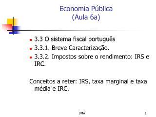 Economia Pública  (Aula 6a)