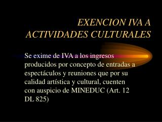 EXENCION IVA A ACTIVIDADES CULTURALES