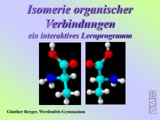 Isomerie organischer Verbindungen ein interaktives Lernprogramm