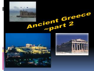 Ancient Greece part 2