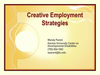 Creative Employment Strategies