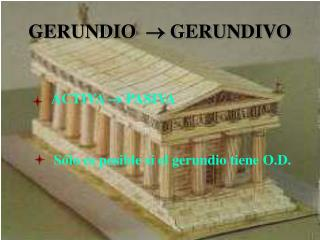 GERUNDIO    GERUNDIVO