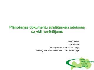 Plānošanas dokumentu stratēģiskais ietekmes uz vidi novērtējums