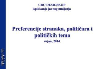 Preferencije stranaka, političara i političkih tema rujan,  20 14.