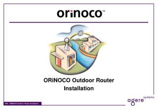 ORiNOCO Outdoor Router Installation