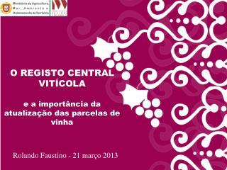 O REGISTO CENTRAL VITÍCOLA e a importância da atualização das parcelas de vinha