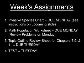 Week's Assignments