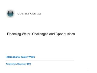 Financing Water: Challenges and Opportunities