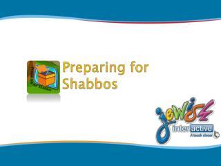 Preparing for Shabbos