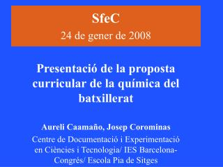 SfeC   24 de gener de 2008