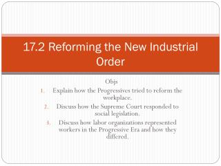 17.2 Reforming the New Industrial Order