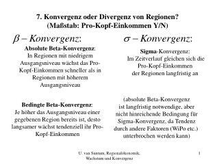 7. Konvergenz oder Divergenz von Regionen? (Maßstab: Pro-Kopf-Einkommen Y/N)