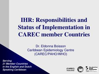 IHR: Responsibilities and  Status of Implementation in CAREC member Countries