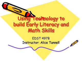 Using Technology to build Early Literacy and Math Skills