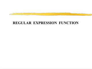 REGULAR  EXPRESSION  FUNCTION