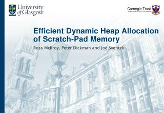Efficient Dynamic Heap Allocation of Scratch-Pad Memory