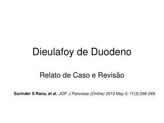 Dieulafoy de Duodeno