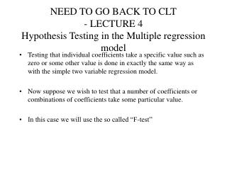 NEED TO GO BACK TO CLT - LECTURE 4 Hypothesis Testing in the Multiple regression model