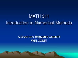 MATH 311 Introduction to Numerical Methods