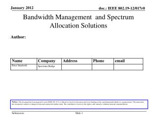 Bandwidth Management  and Spectrum Allocation Solutions