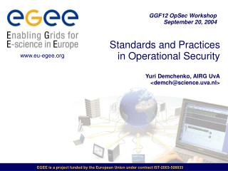 Standards and Practices  in Operational Security  Yuri Demchenko, AIRG UvA <demch@science.uva.nl>