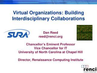 Virtual Organizations: Building Interdisciplinary Collaborations