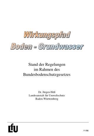 Stand der Regelungen im Rahmen des Bundesbodenschutzgesetzes