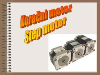 Koračni motor Step motor
