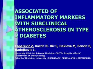 ASSOCIATED  OF INFLAMMATORY MARKERS  WITH SUBCLINICAL ATHEROSCLEROSIS IN TYPE 2 DIABETES