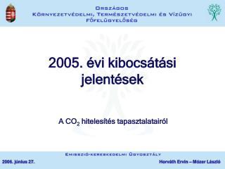 2005. évi kibocsátási jelentések