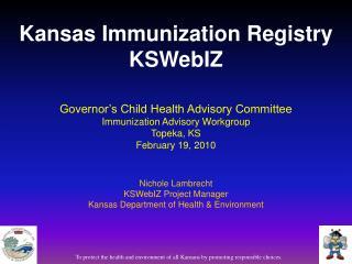 Governor's Child Health Advisory Committee Immunization Advisory Workgroup Topeka, KS