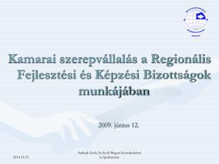 Kamarai szerepvállalás a Regionális Fejlesztési és Képzési Bizottságok munkájában