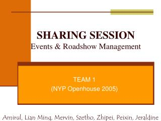 SHARING SESSION Events & Roadshow Management