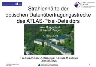 Strahlenhärte der optischen Datenübertragungsstrecke des ATLAS-Pixel-Detektors