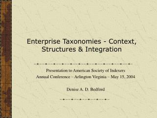 Enterprise Taxonomies - Context, Structures & Integration