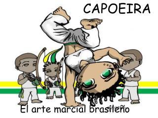 El arte marcial brasile o