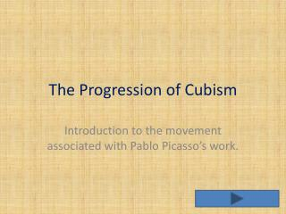 The Progression of Cubism
