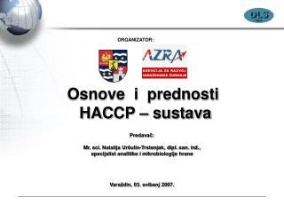 Osnove  i  prednosti  HAC C P – sustava