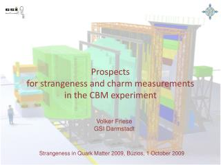 Prospects  for strangeness and charm measurements  in the CBM experiment