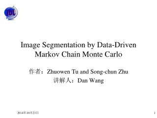 Image Segmentation by Data-Driven Markov Chain Monte Carlo
