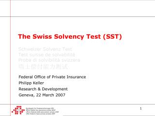 The Swiss Solvency Test (SST)