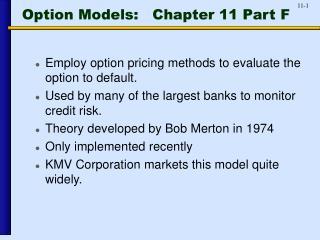 Option Models:   Chapter 11 Part F