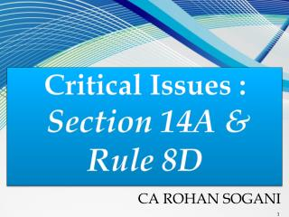 Critical Issues : Section 14A &  Rule 8D