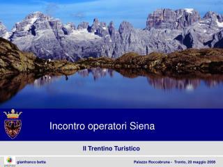 Il Trentino Turistico