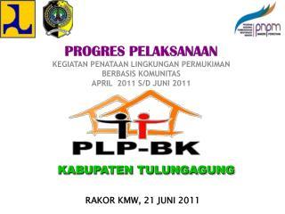 RAKOR KMW, 21 JUNI 2011