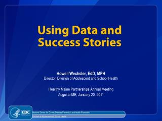 Using Data and  Success Stories